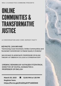MSU & Humanities Commons Presents Online Communities & Transformative Justice