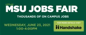 MSU Jobs Fair (virtual) - thousands of on campus jobs